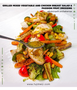 GRILLED MIXED VEGETABLE AND CHICKEN BREAST SALAD &PASSION FRUIT DRESSING