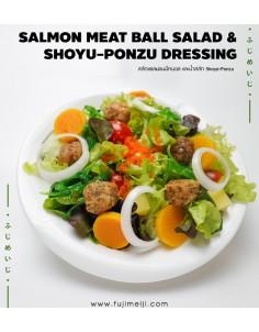 SALMON MEAT BALL SALAD &SHOYU-PONZU DRESSING